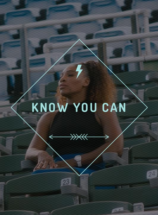 Know you can avec Serena Williams et Axa